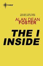 The I Inside  - Alan Dean FOSTER