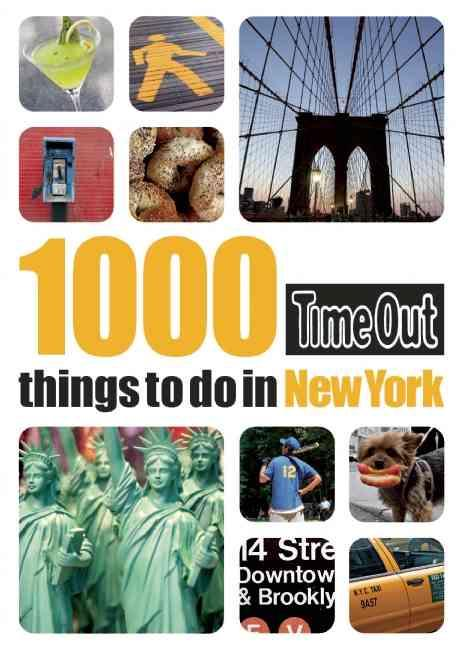 1000 THINGS TO DO IN NEW YORK