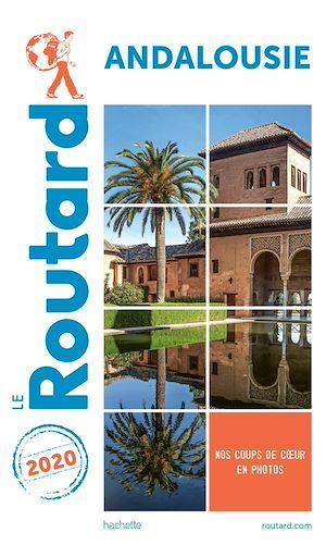 Guide du Routard ; Andalousie (édition 2020)