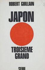 Japon, troisième grand  - Robert Guillain