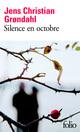 Silence en octobre  - Jens Christian Grondahl
