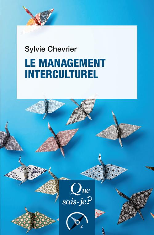 LE MANAGEMENT INTERCULTUREL (4E EDITION) CHEVRIER, SYLVIE