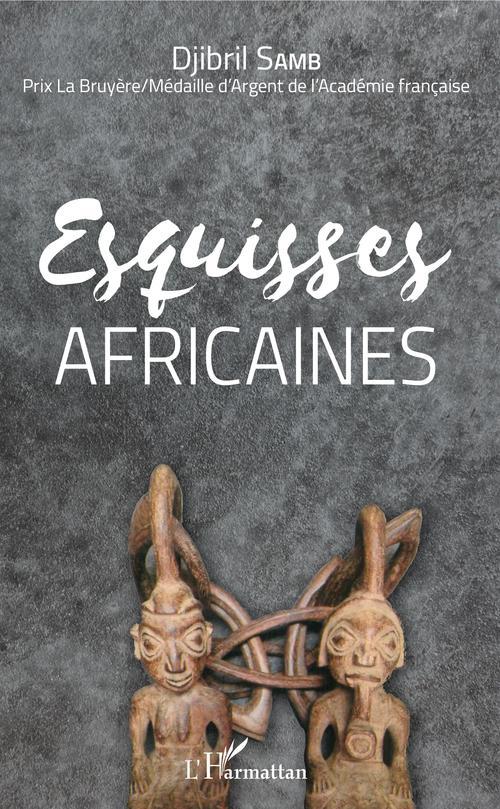 Esquisses africaines