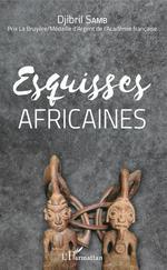 Esquisses africaines  - Djibril Samb