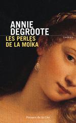 Vente Livre Numérique : Les Perles de la Moïka  - Annie DEGROOTE