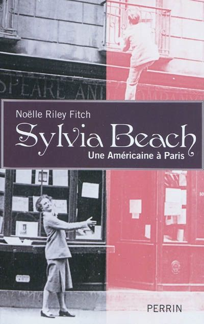 Sylvia Beach, une américaine à Paris