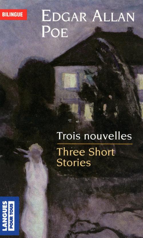 Trois nouvelles ; three short stories