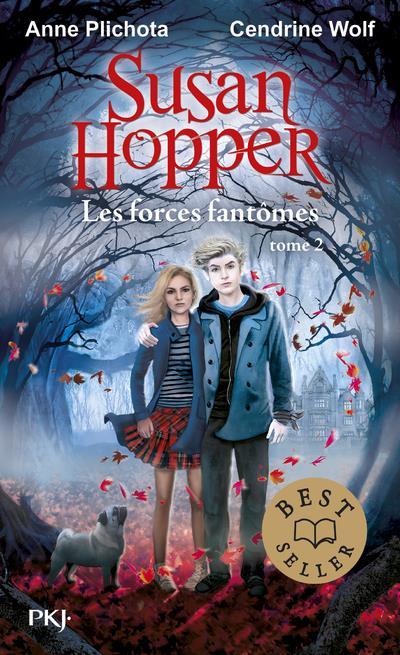 Susan Hopper T.2 ; les forces fantômes