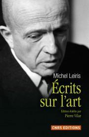 Ecrits sur l'art de Michel Leiris