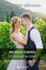 Vente Livre Numérique : Un mariage au soleil  - Patricia Thayer