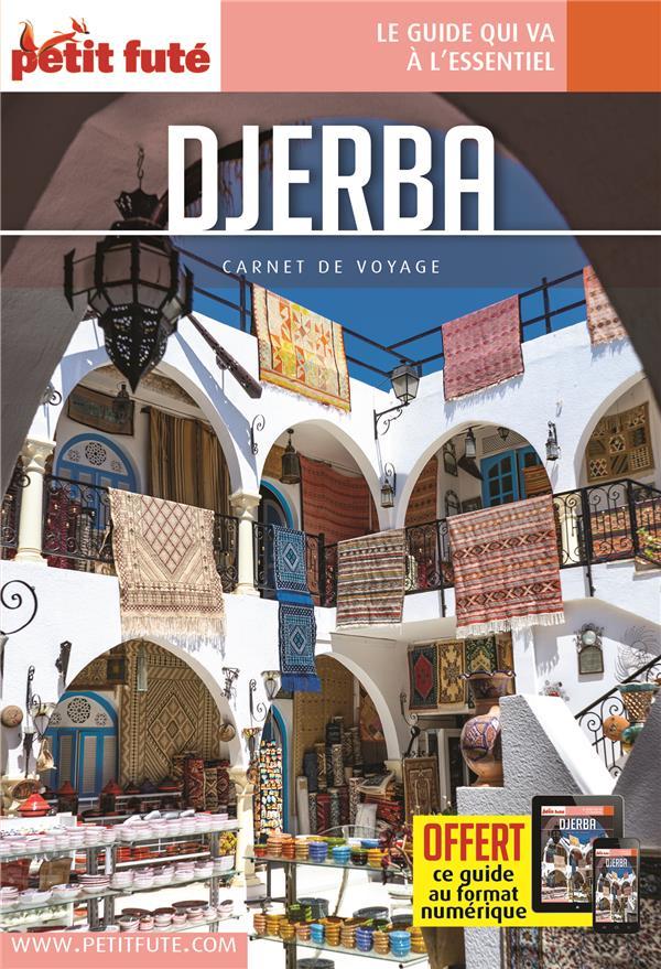 GUIDE PETIT FUTE ; CARNETS DE VOYAGE ; Djerba (édition 2021/2022)