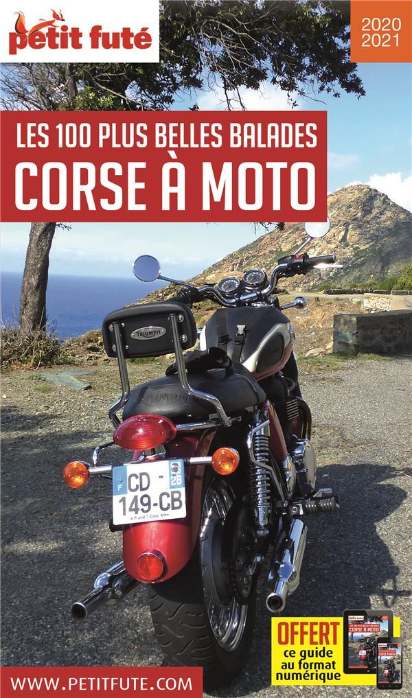 GUIDE PETIT FUTE  -  THEMATIQUES  -  LES 100 PLUS BELLES BALADES LCORSE A MOTO (EDITION 20202021)