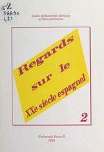 Regards sur le XXe siècle espagnol (2)