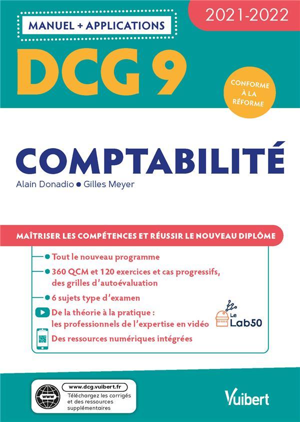 DCG 9 : comptabilité ; manuel et applications ; maîtriser les compétences et réussir le nouveau diplôme 2021 (édition 2021/2022)