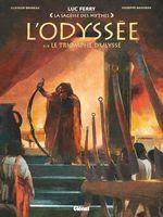 Vente Livre Numérique : L'Odyssée - Tome 04  - Clotilde Bruneau - Luc Ferry