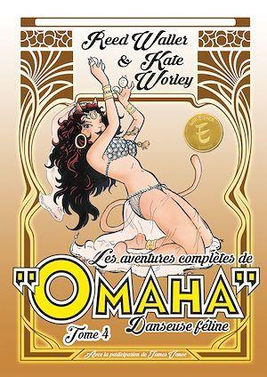 Les aventures completes d'omaha, danseuse feline t.4