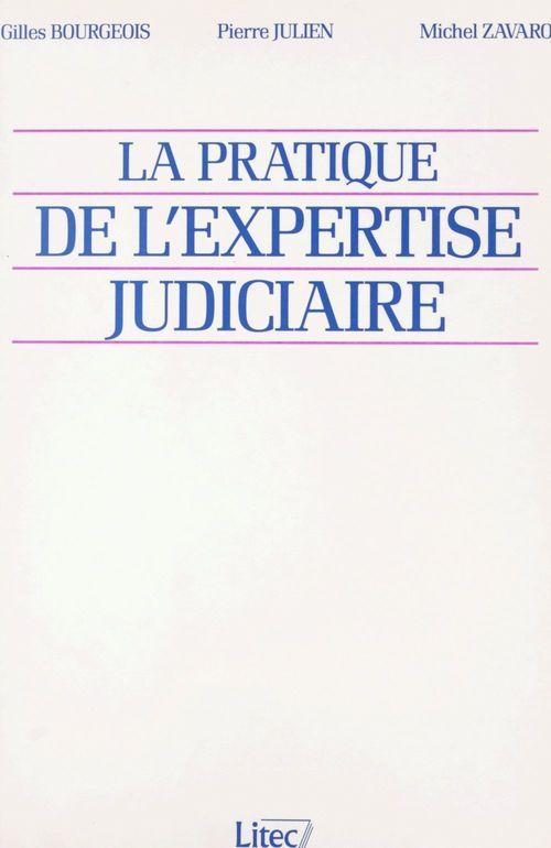 La pratique de l'expertise judiciaire