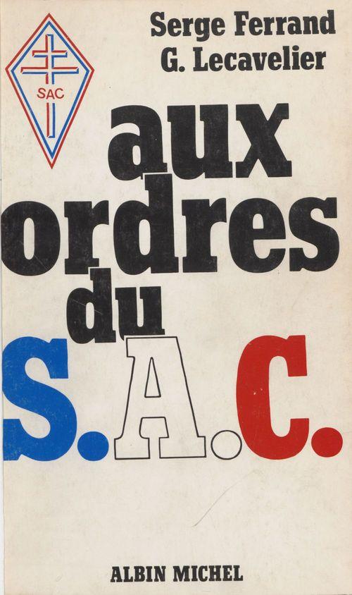 Aux ordres du SAC