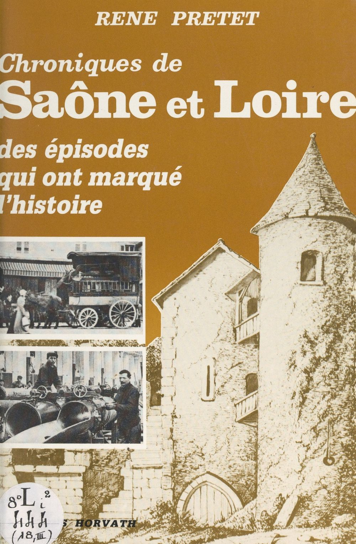 Chroniques de Saône-et-Loire (3)