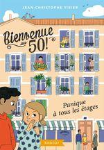 Vente Livre Numérique : Bienvenue au 50 - Panique à tous les étages  - Jean-Christophe Tixier