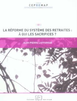 La réforme du système des retraites : à qui les sacrifices ?