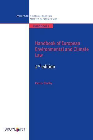 Handbook of european environmental and climate law (2e édition)
