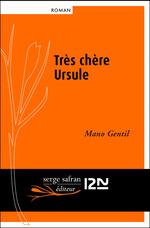 Vente Livre Numérique : Très chère Ursule  - Mano GENTIL