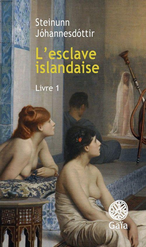 L'esclave islandaise t.1