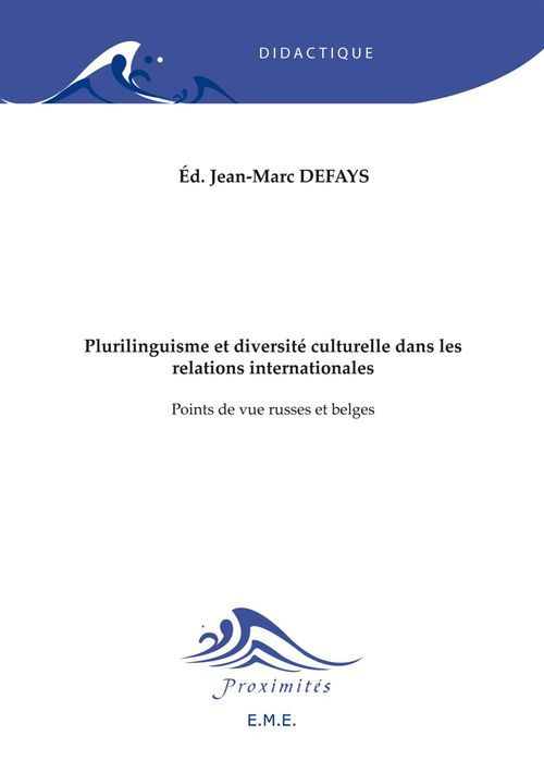 Plurilinguisme et diversite interculturelle dans les relations internationales - points de vue russe