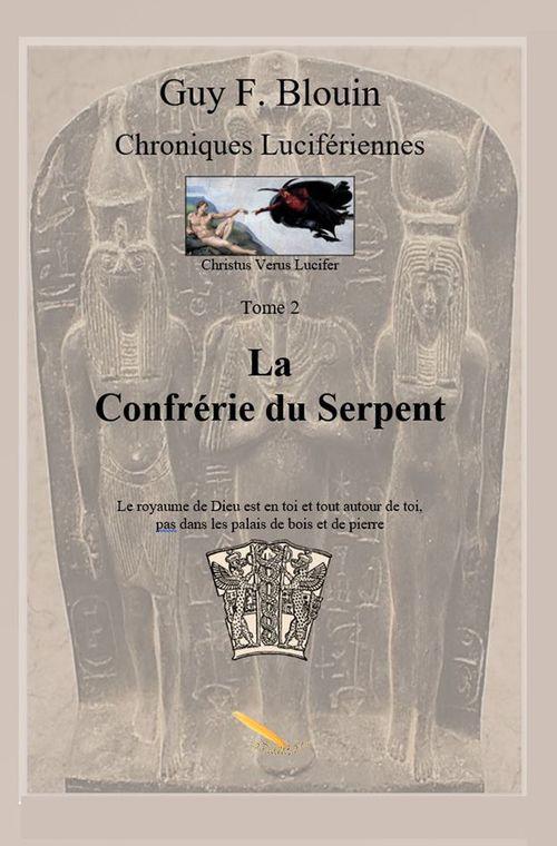 Chroniques Lucifériennes Tome 2: La confrérie du serpent