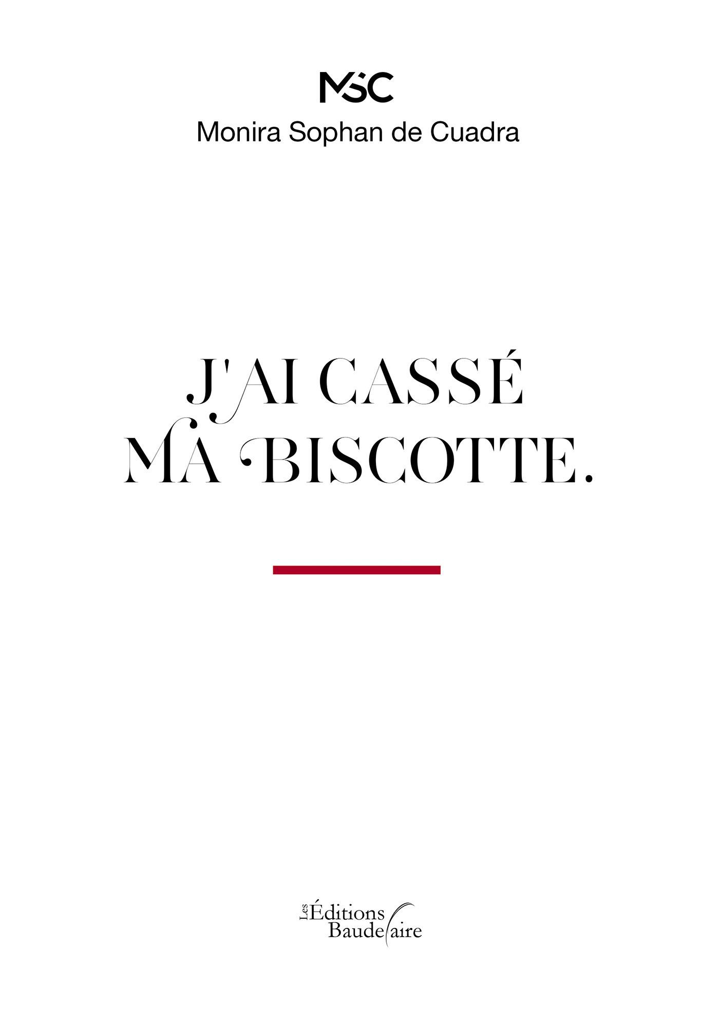 Vente EBooks : J'ai cassé ma biscotte  - Monira Sophan de Cuadra