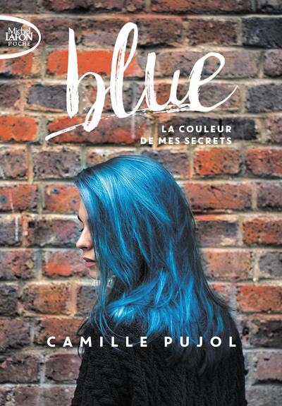 Blue ; la couleur de mes secrets