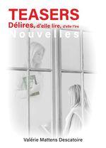 Vente EBooks : Teasers  - Valérie Mattens-Descatoire