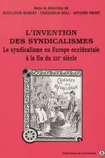 Vente EBooks : L´invention des syndicalismes  - Jean-Louis Robert - Antoine Prost - Friedhelm Boll