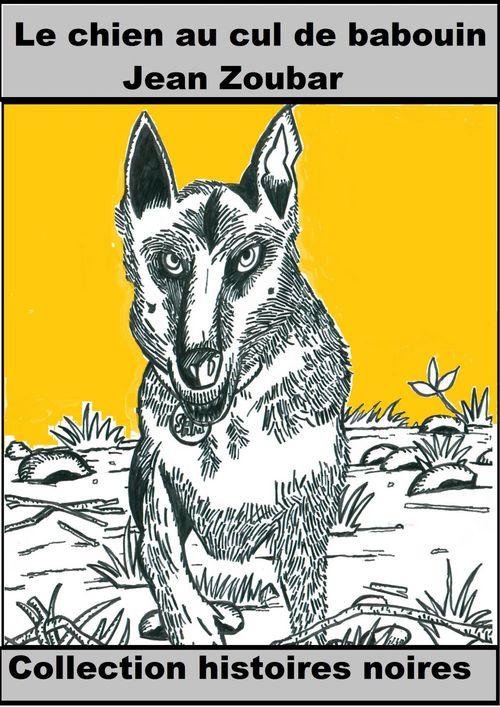 Sam, le chien au cul de babouin