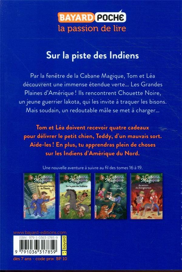 La cabane magique t.17 ; sur la piste des Indiens