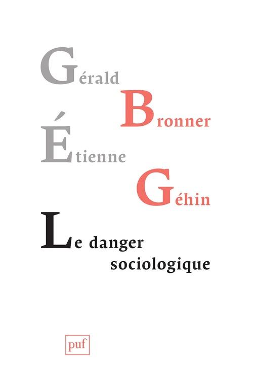 Le danger sociologique
