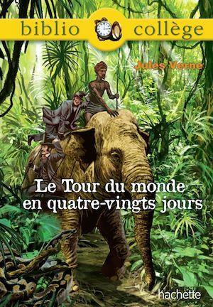 Bibliocollège - Le tour du monde en 80 jours, Jules Verne