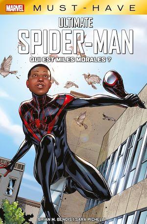 Marvel Must-Have : Ultimate Spider-Man - Qui est Miles Morales ?