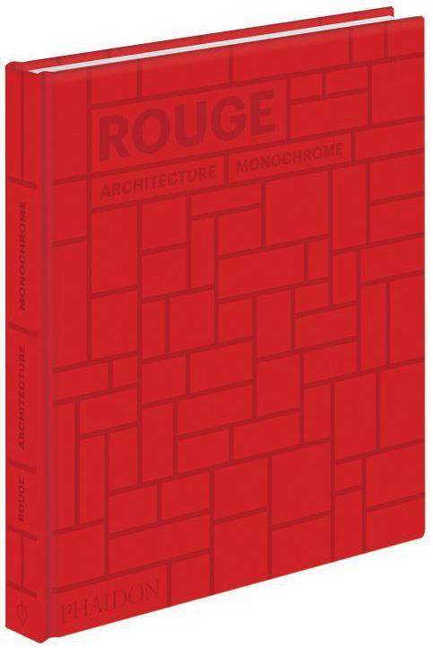 Rouge : architecture monochrome