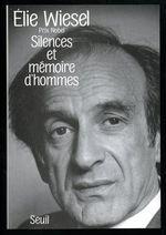 Vente EBooks : Silences et Mémoires d'hommes. Essais, histoires,  - Élie Wiesel