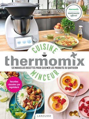 Cuisine minceur avec Thermomix  - Isabelle Guerre