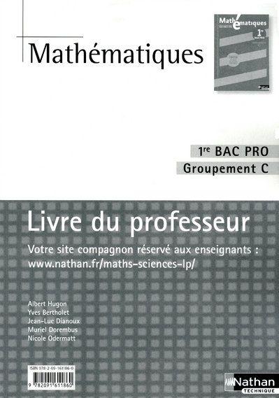 Mathématiques ; 1ère bac pro ; groupements C ; livre du professeur (édition 2010)