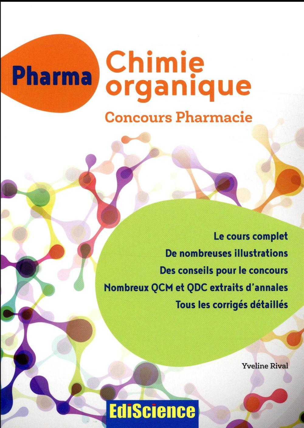 Pharma chimie organique ; concours pharmacie ; cours + QCM et QCD corrigés