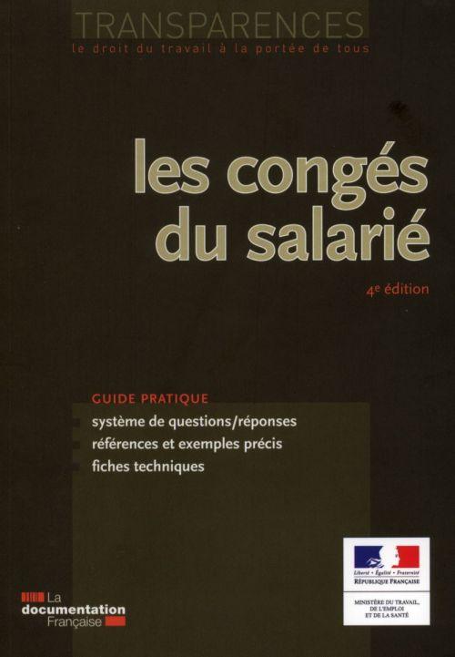 Les congés du salarié (4e édition)