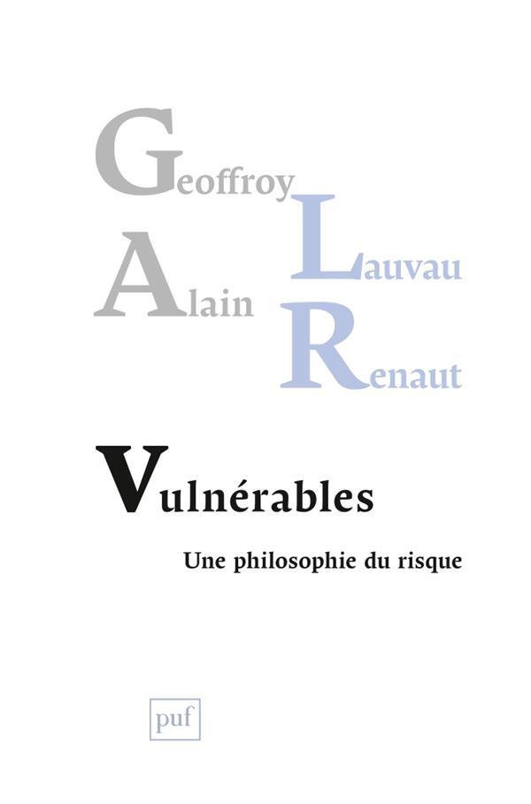 Vulnérables ; une philosophie du risque