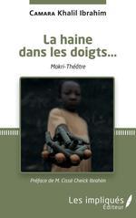 Vente EBooks : La haine dans les doigts  - Camara Khalil Ibrahim