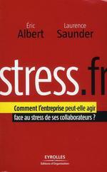 Vente Livre Numérique : Stress.fr  - Eric Albert - Laurence Saunder
