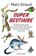 Super Bestiaire  - Marc Giraud