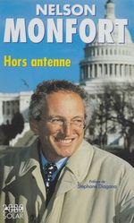 Vente EBooks : Nelson Monfort hors antenne  - Nelson Monfort - Renaud de Laborderie
